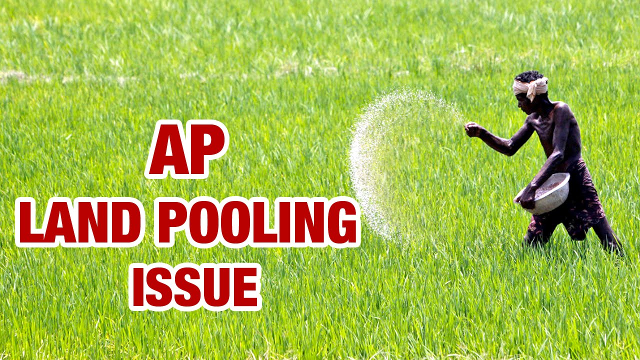 No land acquisition, Only land pooling for AP new capital Amaravathi